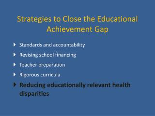 Strategies to Close the Educational Achievement Gap