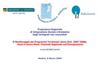 Programma Regionale  di Integrazione Sociale e Scolastica degli immigrati non comunitari