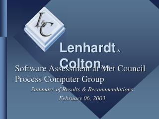 Software Assessment at Met Council Process Computer Group