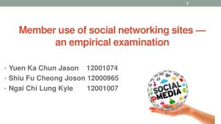 Member use of social networking sites —  an empirical examination