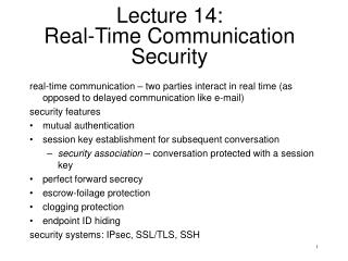 Lecture 14:  Real-Time Communication Security
