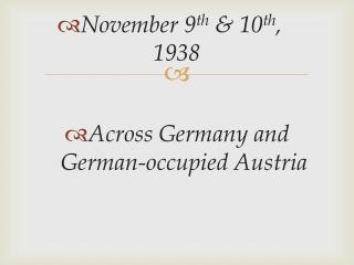 Across Germany and German-occupied Austria