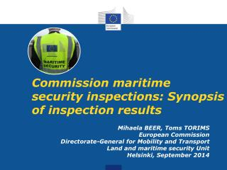 Commission maritime security inspections: Synopsis of inspection results
