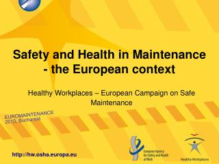 Safety and Health in Maintenance - the European context