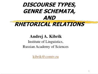 DISCOURSE TYPES,  GENRE SCHEMATA,  AND  RHETORICAL RELATIONS