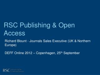 RSC Publishing & Open Access