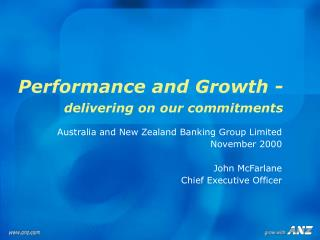 Performance and Growth  -  delivering on our commitments