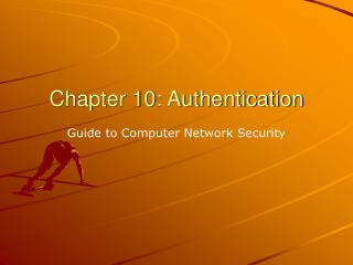 Chapter 10: Authentication
