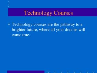 Technology Courses