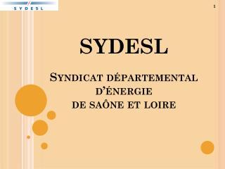 SYDESL Syndicat d�partemental d��nergie  de  sa�ne  et  loire