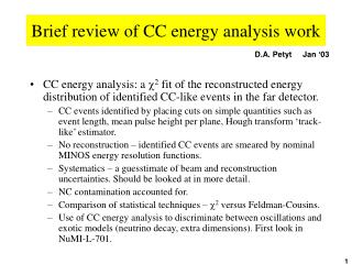 Brief review of CC energy analysis work