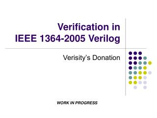 Verification in  IEEE 1364-2005 Verilog
