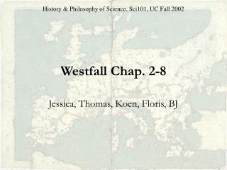Westfall Chap. 2-8
