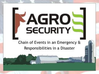 Chain of Events in an Emergency  Responsibilities in a Disaster