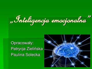 �Inteligencja emocjonalna�