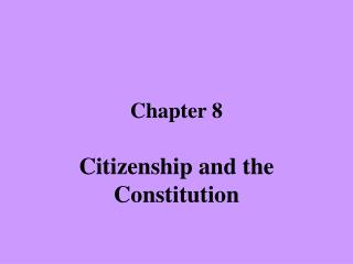 Citizenship and the Constitution