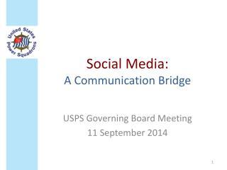 Social Media: A Communication Bridge