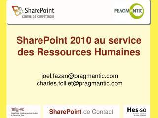 SharePoint 2010 au service des  Ressources Humaines