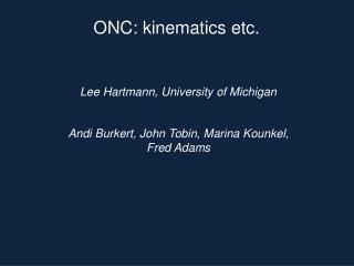 Lee Hartmann, University of Michigan