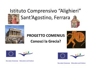 Istituto Comprensivo �Alighieri� Sant�Agostino, Ferrara