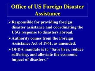 Office of US Foreign Disaster Assistance