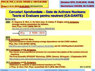 Cercetari Aprofundate – Date de Activare Nucleara:  Teorie si Evaluare pentru neutroni (CA-DANTE)