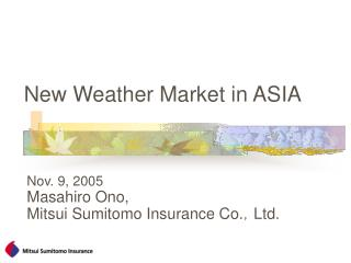 New Weather Market in ASIA
