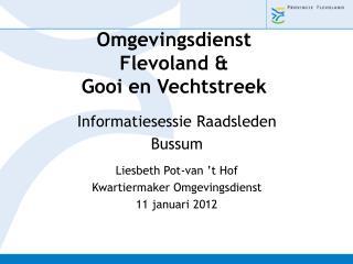 Omgevingsdienst Flevoland & Gooi en Vechtstreek
