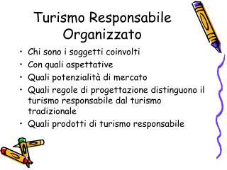 Turismo Responsabile Organizzato