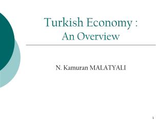 Turkish Economy :  An Overview
