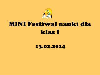 MINI Festiwal nauki dla klas I