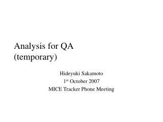 Analysis for QA (temporary)