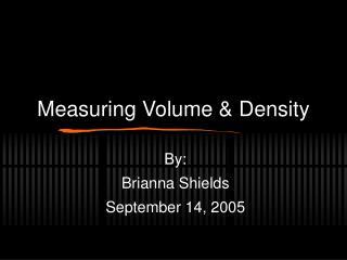 Measuring Volume  Density