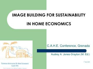IMAGE BUILDING FOR SUSTAINABILITY   IN HOME ECONOMICS