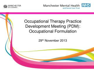 What is the PDM and occupational Formulation