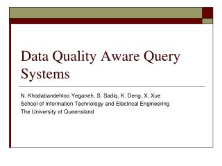 Data Quality Aware Query Systems