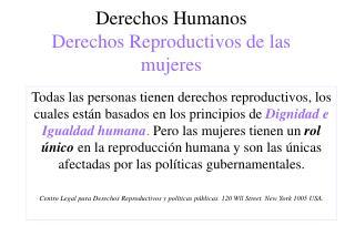 Derechos Humanos Derechos Reproductivos de las mujeres