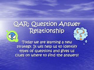QAR: Question Answer Relationship