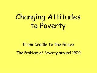 The Problem of Poverty around 1900