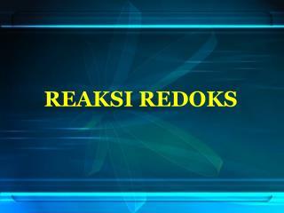 REAKSI REDOKS