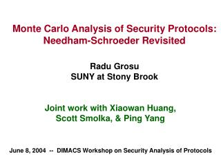 Joint work with Xiaowan Huang, Scott Smolka, & Ping Yang