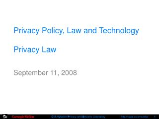 Privacy Policy, Law and Technology Privacy Law