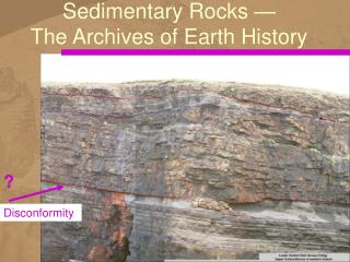 Sedimentary Rocks   The Archives of Earth History