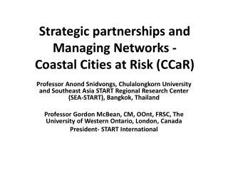 Strategic partnerships and Managing Networks -  Coastal Cities at Risk (CCaR)