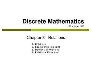 Discrete Mathematics 6 th  edition, 2005