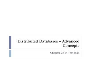 Distributed Databases � Advanced Concepts