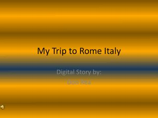My Trip to Rome Italy