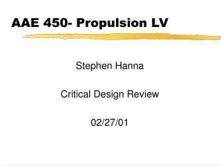 AAE 450- Propulsion LV