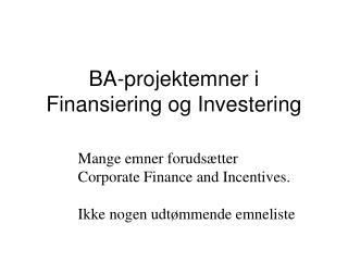 BA-projektemner i Finansiering og Investering