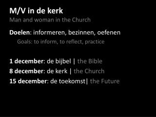 M/V in de  kerk Man and woman in the Church